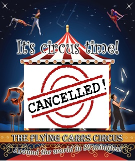 The Flying Carr Circus - Cancelled