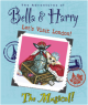 The Adventures of Bella & Harry - The Musical! - 11:00am (2)