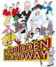 FORBIDDEN BROADWAY, 35th Anniversary Tour