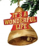 It's a Wonderful Life Auditions Oct 7th & 8th