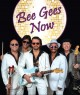 Bee Gees Now!
