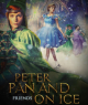 Peter Pan and Friends on Ice